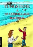 Tungstene et le coquillage magique
