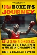 A Cuban Boxer's Journey