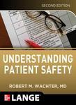 Understanding Patient Safety 2/E (ROYALTY TRAFFIC)