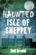 Haunted Isle of Sheppey