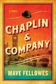 Chaplin & Company: A Novel