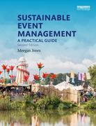 Sustainable Event Management: A Practical Guide: A Practical Guide