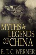 Myths and Legends of China