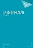 La Loi de Milgram