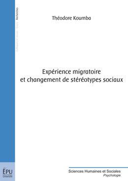 Expérience migratoire et changement de stéréotypes sociaux