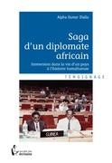 Saga d'un diplomate africain