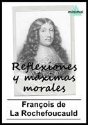 Reflexiones y máximas morales