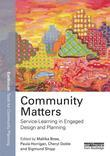 Community Matters: Service-Learning and Engaged Design and Planning