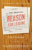 Reason for Leaving: Job Stories