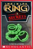 Infinity Ring Secrets #7: Unchained
