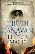Trudi Canavan - Thief's Magic