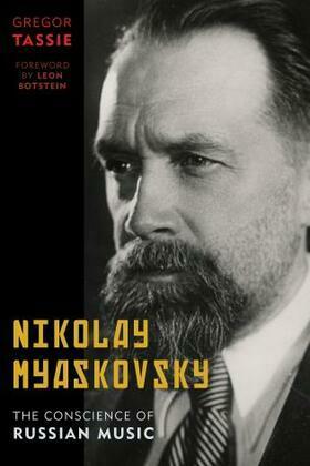 Nikolay Myaskovsky: The Conscience of Russian Music