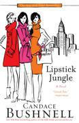 Lipstick Jungle: A Novel