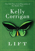 Kelly Corrigan - Lift