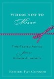 Whom Not to Marry: Time-Tested Advice from a Higher Authority