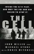 The Cell: Inside the 9/11 Plot, and Why the FBI and CIA Failed to Stop It