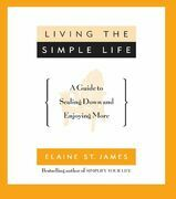 Living the Simple Life: A Guide to Scaling Down and Enjoying More