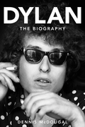 Bob Dylan: The Biography