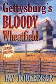 Gettysburg's Bloody Wheatfield