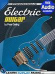 Electric Guitar Lessons for Beginners: Teach Yourself How to Play Guitar (Free Audio Available)
