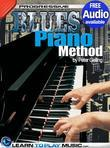 Blues Piano Lessons for Beginners: Teach Yourself How to Play Piano (Free Audio Available)