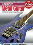 Metal Guitar Lessons for Beginners: Teach Yourself How to Play Guitar (Free Video Available)