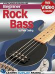 Rock Bass Guitar Lessons for Beginners: Teach Yourself How to Play Bass Guitar (Free Video Available)