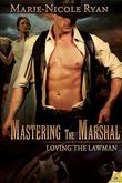 Mastering the Marshal