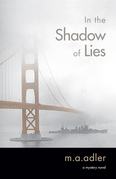 In the Shadow of Lies: An Oliver Wright Mystery Novel