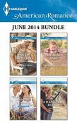 Harlequin American Romance June 2014 Bundle: Her Cowboy Hero\The Texan's Baby\The SEAL's Baby\A Rancher's Honor