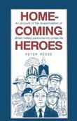 Homecoming Heroes: An account of the re-assimilation of British Military personnel into civilian life