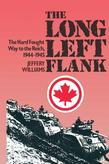 Long Left Flank: The hard Fought Way to the Reich 1944-1945