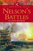 Nelson's Battles: The Triumph of British Seapower