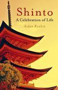 Shinto: A Celebration of Life