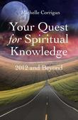 Your Quest For Spiritual Knowledge: 2012