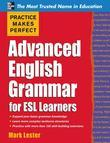 Practice Makes Perfect Advanced English Grammar for ESL Learners