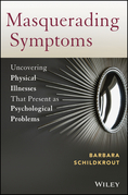 Masquerading Symptoms: Uncovering Physical Illnesses That Present as Psychological Problems