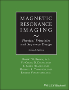 Magnetic Resonance Imaging: Physical Properties and Sequence Design