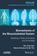 Biomechanics of the Musculoskeletal System: Modeling of Data Uncertainty and Knowledge