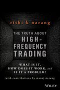 The Truth About High-Frequency Trading: What Is It, How Does It Work, and Is It a Problem?