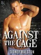 Against the Cage: A Worth the Fight Novel