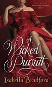 A Wicked Pursuit: A Breconridge Brothers Novel