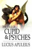 The Tale of Cupid & Psyches