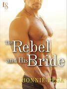 The Rebel and His Bride: A Loveswept Classic Romance