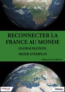 Reconnecter la France au monde
