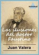Las ilusiones del doctor Faustino