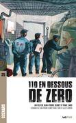 110 en dessous de zéro (scénario)