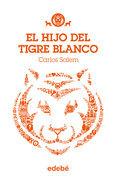 El hijo del Tigre Blanco