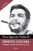 Ernesto Guevara también conocido como el Che