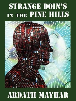 Strange Doin's in the Pine Hills: Stories of Fantasy and Mystery in East Texas